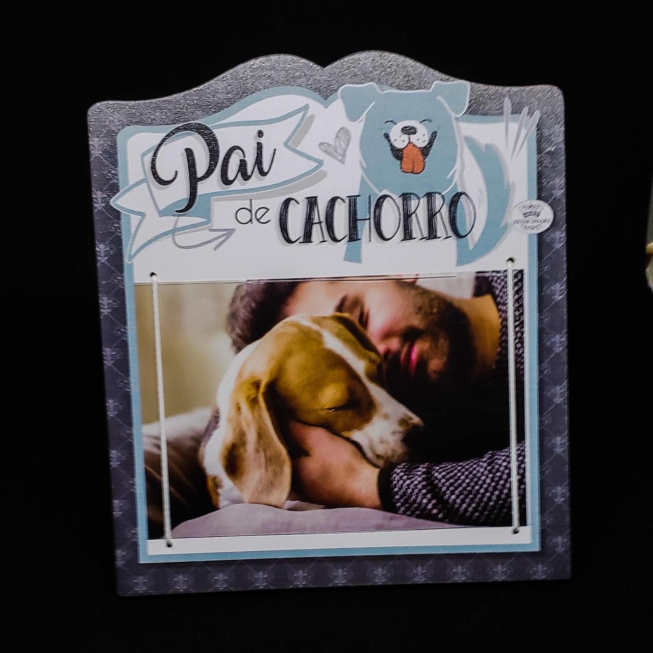 Porta retrato Pai de cachorro